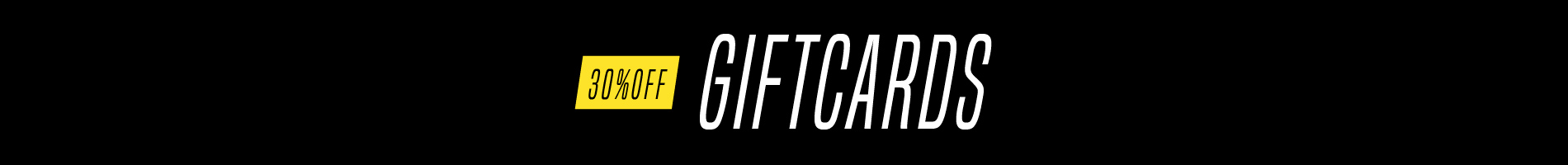 GIFTCARDS - 30% OFF